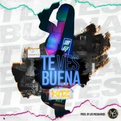 Te Ves Buena (Single) - Xriz