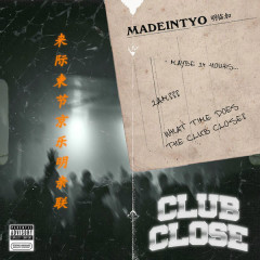 Club Close (Single)