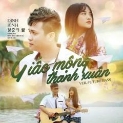 Giấc Mộng Thanh Xuân (Future Bass Version) (Single)