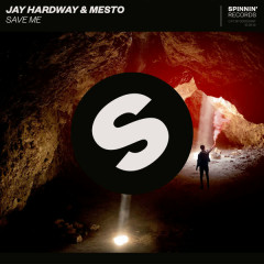 Save Me (Single) - Jay Hardway, Mesto