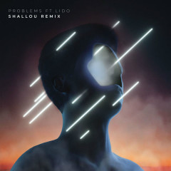Problems (Shallou Remix) - Petit Biscuit, Shallou