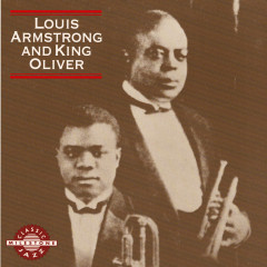 Louis Armstrong And King Oliver - Louis Armstrong,King Oliver