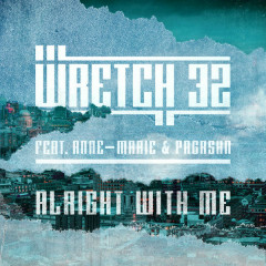 Alright With Me (Radio Edit) - Wretch 32,Anne-Marie,PRGRSHN