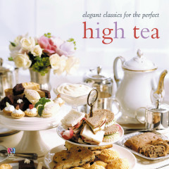 Elegant Classics For The Perfect High Tea