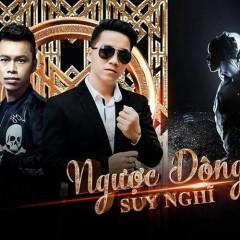 Ngược Dòng Suy Nghĩ (Remix) (Single) - Dương Lê Quang, Tanzui, Son2m