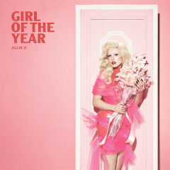 Girl Of The Year (Single) - Allie X