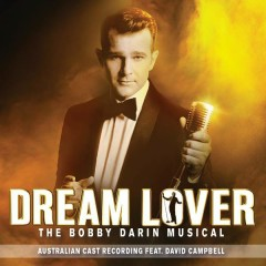 Mack the Knife - Dream Lover - The Bobby Darin Musical (Australian Cast Recording),David Campbell