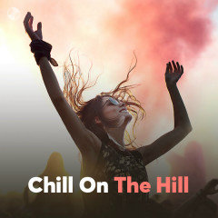 Chill On The Hill - Various Artists