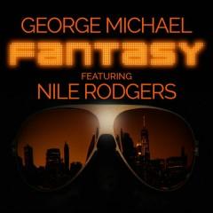 Fantasy - George Michael,Nile Rodgers