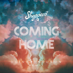 Coming Home (Oliver Nelson Remix) - Sheppard