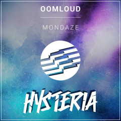 Mondaze (Single) - Oomloud