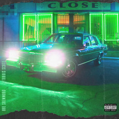 CLOSE (Single) - Rae Sremmurd, Swae Lee, Slim Jxmmi