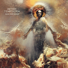 Raise Your Banner (Single Edit) - Within Temptation