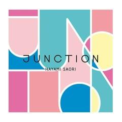 JUNCTION - Saori Hayami
