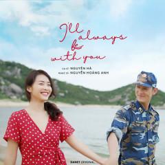Bên Em Là Anh (I'll Always Be With You) (Hậu Duệ Mặt Trời OST) (Single) - Nguyên Hà
