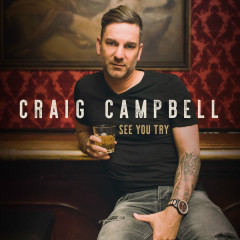See You Try (Single) - Craig Campbell