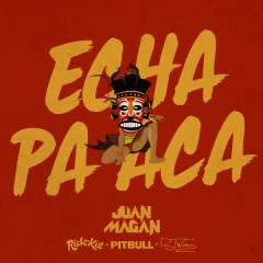 Echa Pa Aca (Single)