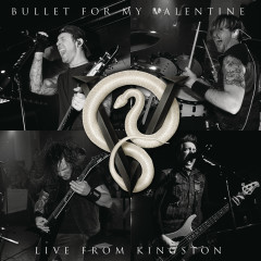 Live From Kingston - Bullet For My Valentine