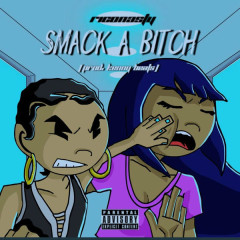 Smack A Bitch (Single)