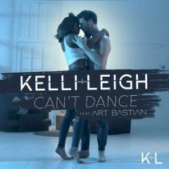Can't Dance (Single) - Kelli Leigh