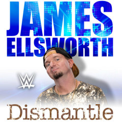 WWE: Dismantle (James Ellsworth)