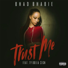 Trust Me (Single) - Bhad Bhabie