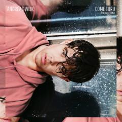 Come THRU (Single) - Andreas Wijk