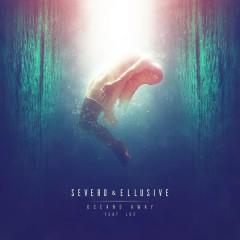 Oceans Away - Severo,Ellusive,Loe