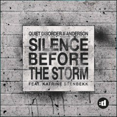 Silence Before The Storm - Quiet Disorder,Anderson,Katrine Stenbekk