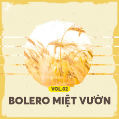 Bolero Miệt Vườn Vol 2 - Various Artists