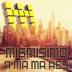 A Ma Ma Hey (Single)