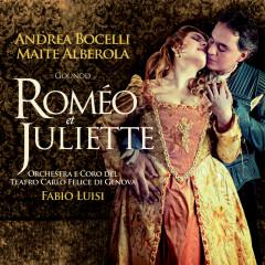 Gounod: Roméo et Juliette - Andrea Bocelli,Maite Alberola,Coro del Teatro Carlo Felice,Orchestra del Teatro Carlo Felice,Fabio Luisi