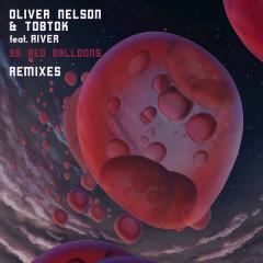 99 Red Balloons (Remixes) - Oliver Nelson, Tobtok