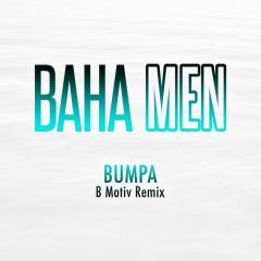 Bumpa (B Motiv Remix)