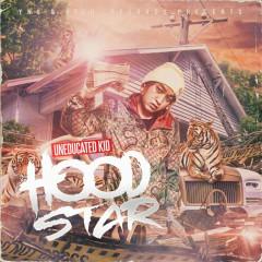 HOODSTAR (EP) - Uneducated Kid