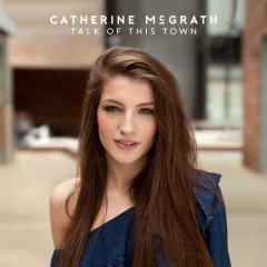 Talk Of This Town - Catherine McGrath