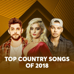 Top Country Songs Of 2018 - Various Artists