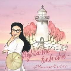 Nghĩa Mẹ Tình Cha (Single) - Phương Mỹ Chi