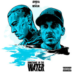 Something In The Water (EP) - Syer B, Devlin