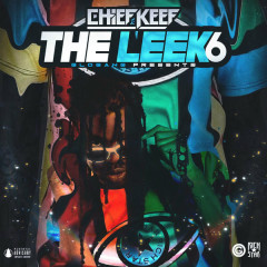 The Leek, Vol. 6 - Chief Keef