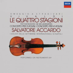 Vivaldi: The Four Seasons; Concertos for 3 & 4 violins - Salvatore Accardo,I Solisti Di Napoli