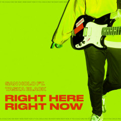Right Here, Right Now (Single) - San Holo