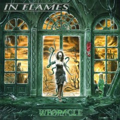 Whoracle (Reissue 2014) - In Flames