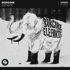 Elefante (Single) - Borgore