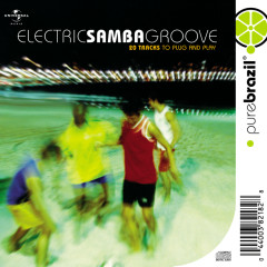 Electric Samba Groove - Various Artists