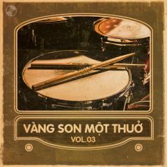 Vàng Son Một Thuở Vol 3 - Various Artists