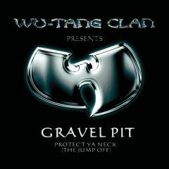 Gravel Pit - Wu-Tang Clan