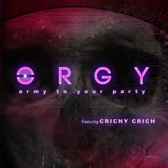 Army To Your Party (Single) - Orgy