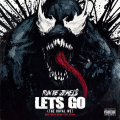 Let's Go (The Royal We) - Run The Jewels