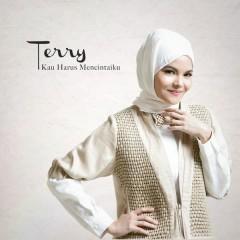 Kau Harus Mencintaiku - Terry